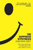 The Happiness Hypothesis: Ten Ways to...