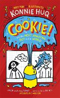 Cookie! (Book 1): Cookie and the Most...