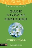 Principles of Bach Flower Remedies:...