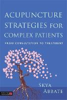Acupuncture Strategies for Complex...