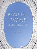 Beautiful Moves: Designing Stadia
