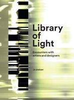 Library of Light: Encounters With...