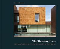 The Timeless Home: James Gorst...