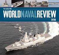 Seaforth World Naval Review: 2010