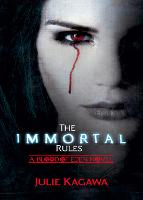 The Immortal Rules (Blood of Eden,...