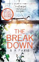 The Breakdown: The gripping thriller...