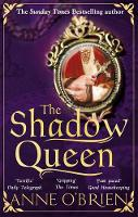 The Shadow Queen: The Sunday Times...