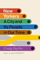 New Yorkers: A City and Its People in...
