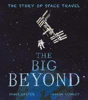 The Big Beyond: The Story of Space...