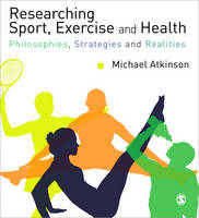 Researching Sport, Exercise & Health:...