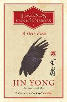 A Hero Born: Legends of the Condor...