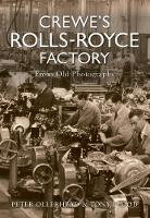 Crewe's Rolls Royce Factory From Old...
