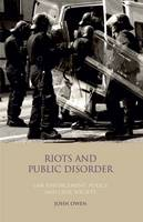 Riots and Public Disorder: Law...