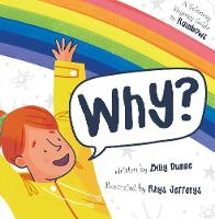 Why?: The Sciencey, Rhymey Guide to...
