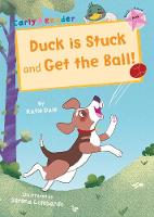 Duck is Stuck and Get The Ball!: ...
