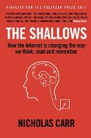 The Shallows: How the internet is...