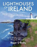 Lighthouses of Ireland: An ...