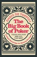The Big Book of Poker: Texas Hold'Em...