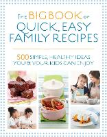 The Big Book of Quick, Easy Family...