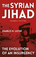 The Syrian Jihad: The Evolution of an...