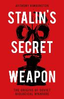 Stalin's Secret Weapon: The Origins ...