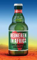 Heineken in Africa: A Multinational...