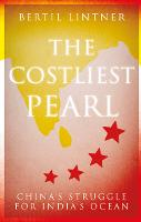 The Costliest Pearl: China's Struggle...