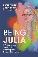 Being Julia - A Personal Account of...