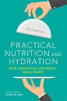 Practical Nutrition and Hydration for...