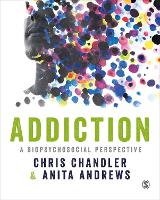 Addiction: A biopsychosocial perspective