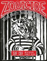 Zooicide: Seeing Cruelty, Demanding...