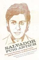 Salvador Puig Antich: Collected...