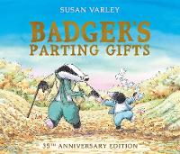 Badger's Parting Gifts: 35th...