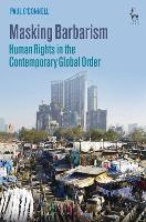 Masking Barbarism: Human Rights in ...