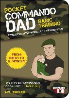 Pocket Commando Dad: Advice for New...