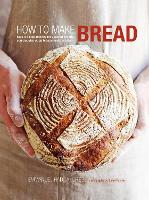 How to Make Bread: Step-By-Step...