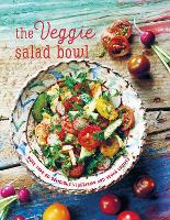 The Veggie Salad Bowl: More Than 60...