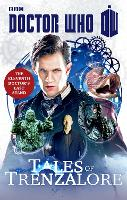 Doctor Who: Tales of Trenzalore: The...