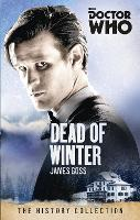 Doctor Who: Dead of Winter: The...