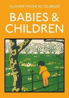 Favourite Poems to Celebrate Babies...