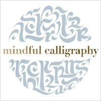 Mindful Calligraphy: Beautiful Mark...