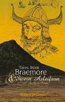 Tales from Braemore & Swein Asleifson...