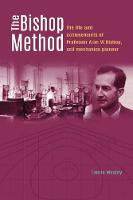 The Bishop Method: The life and...