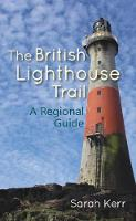 The British Lighthouse Trail: A...