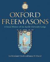 Oxford Freemasons: A Social History ...