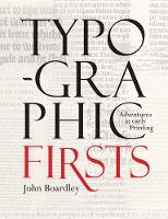 Typographic Firsts: Adventures in...