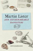 Martin Lister and his Remarkable...