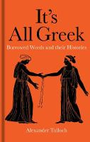 It's All Greek: Borrowed Words and...
