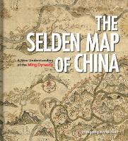 The Selden Map of China: A New...