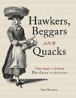 Hawkers, Beggars and Quacks: ...